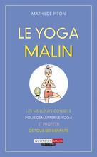 Le yoga malin |  Mathilde, Piton