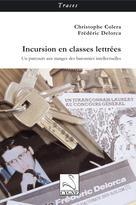 Incursion en classes lettrées    Colera, Christophe