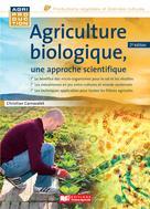 Agriculture biologique, une approche scientifique | Carnavalet, Christian