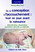 De la conception à l'accouchement : tout se joue avant la naissance de l'enfant |