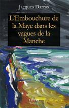L'Embouchure de la Maye dans les vagues de la Manche | Darras, Jacques