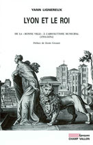 Lyon et le roi  | Lignereux, Yann