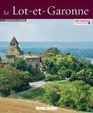 Connaître le Lot-et-Garonne |  Jean-Paul, Charrié