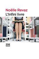 L'Infini livre | Revaz, Noëlle
