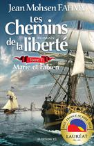 Chemins de la liberté, T. 1 (Les) | Fahmy, Jean Mohsen