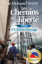 Chemins de la liberté, T. 2 (Les) | Fahmy, Jean Mohsen