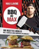 BBQ au Max | Lavoie, Max