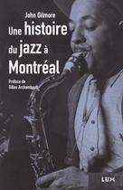 Histoire du jazz à Montréal | Gilmore, John