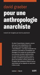 Pour une anthropologie anarchiste |