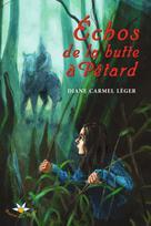 �?chos de la butte à Pétard   Léger, Diane Carmel
