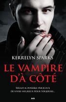 Le vampire d'à côté   Sparks, Kerrelyn