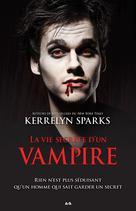 La vie secrète d'un vampire   Sparks, Kerrelyn