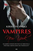 Vampires à New York   Sparks, Kerrelyn