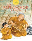 Les Papinachois et l'école | Noël, Michel