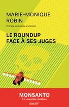 Le Roundup face à ses juges | Robin, Marie-Monique