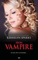 Mon vampire | Sparks, Kerrelyn