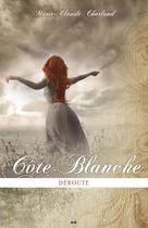 Côte-Blanche | Charland, Marie-Claude