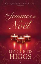 Les femmes de noël | Higgs, Liz Curtis