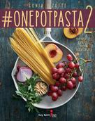 #onepotpasta2 |