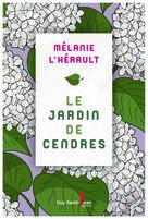 Le jardin de cendre | L'Hérault, Mélanie