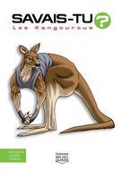 Savais-tu? - En couleurs 61 - Les Kangourous |