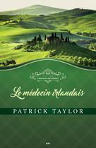 Le médecin irlandais | Taylor, Patrick