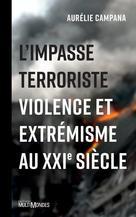 L'impasse terroriste | Campana, Aurélie