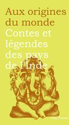 Contes et légendes des pays de l'Inde |