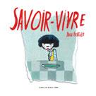 Savoir-vivre | Fastier, Yann