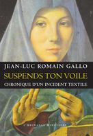 Suspends ton voile  | Gallo, Jean-Luc