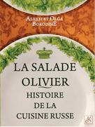 LasaladeOlivier-histoiredelacuisinerusse | Borodine, Alexei
