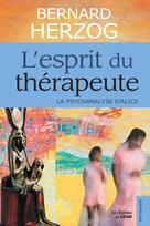 L'esprit du thérapeute   Herzog, Bernard