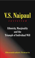 V.S. Naipaul Revisited  | Tewarie, Bhoendradatt
