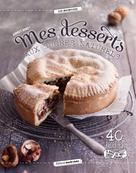 Mes desserts aux sucres naturels   Doret, Audrey