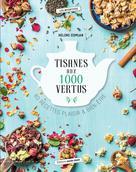 Tisanes aux 1000 vertus   Comlan, Hélène