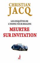 Meurtre sur invitation  | Jacq, Christian