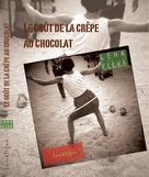 Le Goût de la crêpe au chocolat |  Léna, Ellka