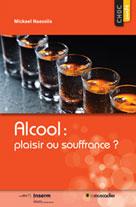 Alcool: plaisir ou souffrance? | Naassila, Mickael