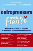 Ces entrepreneurs made in France |