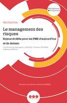 Le management des risques | , Collectif