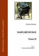 Barnabé Rudge Tome II | Dickens, Charles