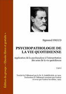 Psychopathologie de la vie quotidienne | Freud, Sigmund