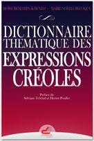 Dictionnaire thématique des expressions créoles | Benjamin, Moïse