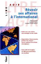 Réussir ses affaires à l'international | Levanti, Patricia
