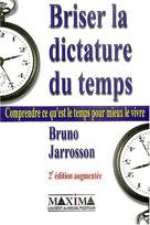 Briser la dictature du temps  | Jarrosson, Bruno