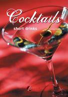 Cocktails short drinks | Millet, Patrice