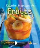 Salades & soupes de fruits | Collectif