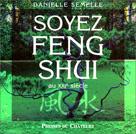 Soyez Feng Shui au XXIe siècle | Semelle, Danielle