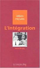 L'Intégration | Begag, Azouz