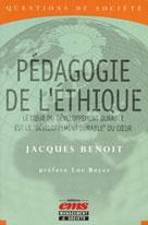 Pédagogie de l'éthique  | Benoit, Jacques